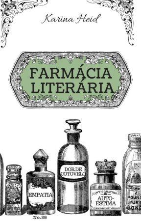 Farmácia Literária by KarinaHeid