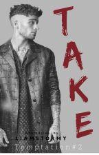 TAKE |Ziam Palik| by liamstormy
