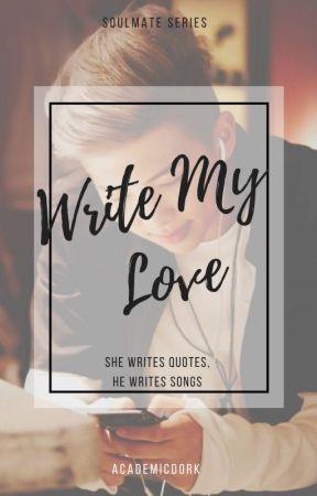 Write my love // Namjoon x reader: Soulmate Series by Academicdork