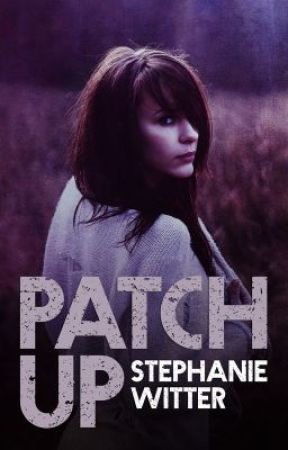 Patch Up by StephanieWitter