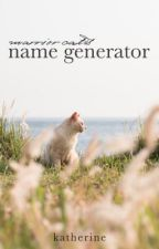 Warrior Cats Name Generator by katherine-the-rose