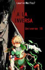 A la Inversa by LaurielMalfoy7