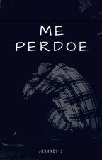 Me  perdoe (Romance gay) by jbxknc713