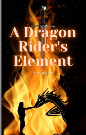 A Dragon Rider's Element by Trash_Queen_33
