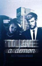 To Love A Demon by xXWildHeartsXx