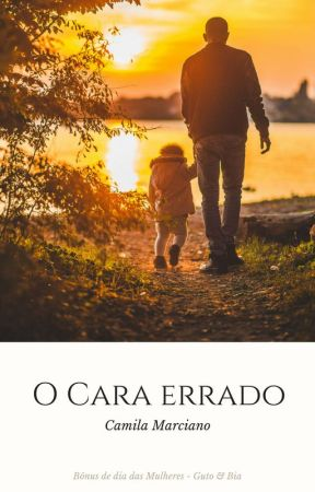 O Cara Errado by CamilaMarciano7
