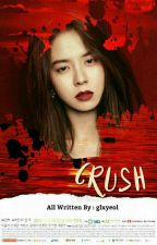 [H] 『  Crush 』 by glxyeol