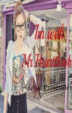 Im with Mr.heartthrob (COMPLETE) by NADZBART