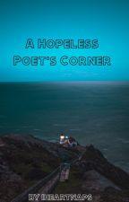 A Hopeless Poet's Corner  by Iheartnaps
