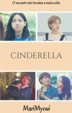 Cinderella {iny;yjy} by MariMyoui