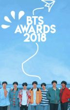 BTS AWARDS 2018 [ CONCLUDED! ] by BTSFANFICSAWARDS