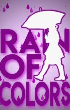 "Editorial ""Rain Of Colors"" by Rain-Of-Colors"