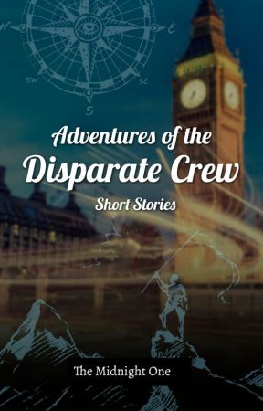 Adventures Of The Disparate Crew by -themidnightone-