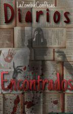 """Diarios encontrados~ Secuela """"Diario de un Esquizofrénico by LaZombieConPecas"""