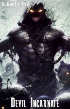 Devil Incarnate (RWBY Harem x Male Reader x OCs) by DevilVolk6