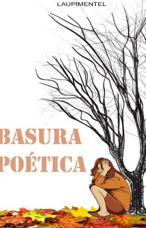 Basura Poética by LauPimentel