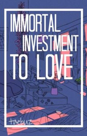 Immortal Investment To Love // TaeKook - VKook // Taebuz by taebuz