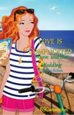 Love Is Complicated Maeve and Her Wedding (BSG Fan Fiction) by BSGwurachel