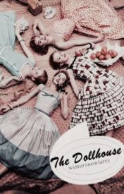 the dollhouse | h.s. by wintersnowlarry