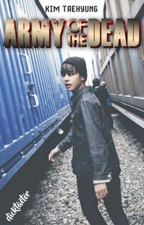 ARMY of the Dead ||Taehyung by dicktaetor