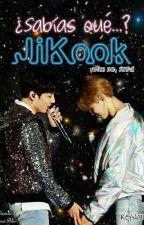 ¿Sabías Que..? JiKook by ReyNam6