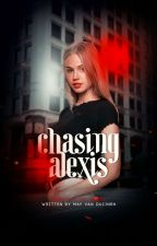 Chasing Alexis [1] ✓ by percysburrito