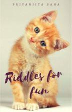 Riddles For Fun by Priyanjita
