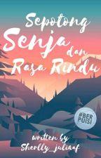 Sepotong Senja dan Rasa Rindu by Sherlly_juliaaf