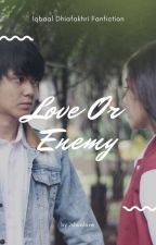 Love or Enemy by jshualove