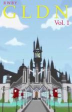 GLDN Vol.1 (RWBY) by SDeoNite