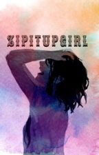 ZIP IT UP GIRL by zipitupgirl