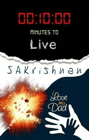 Ten Minutes to Live by SAKrishnan