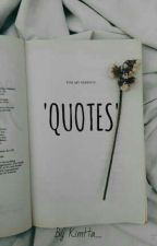'QUOTES' by KimHa_