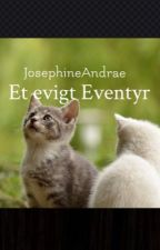 Et evigt Eventyr by JosephineAndrae