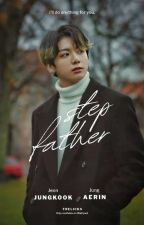 Stepfather + Jeon Jungkook by Chimmy_min