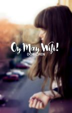 Oy! May Wifi #Wattys2016 by Dobichen