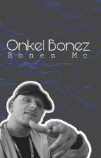 Onkel Bonez by dxnmax