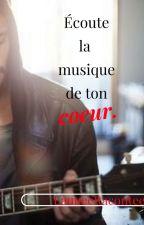 Écoute la musique de ton cœur. by LauueeRacontee