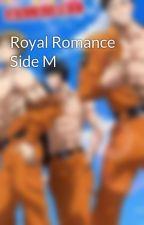 Royal Romance Side M by panggilsajaAuthor