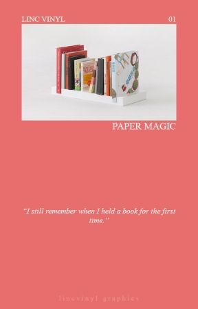 paper magic    writing by lincvinyl