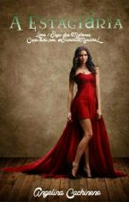 A Estagiária - Livro 1 Saga das Mulheres by AngelinaCachinene32