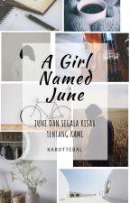 A Girl Named June by amlifm