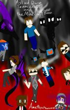 Ask, and Dare Team crafted and the Minecraft mobs (requests open) by Amethystenchantress