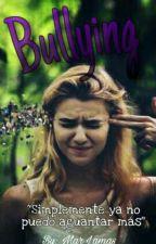 Bullying |Terminada| by MarLamas2