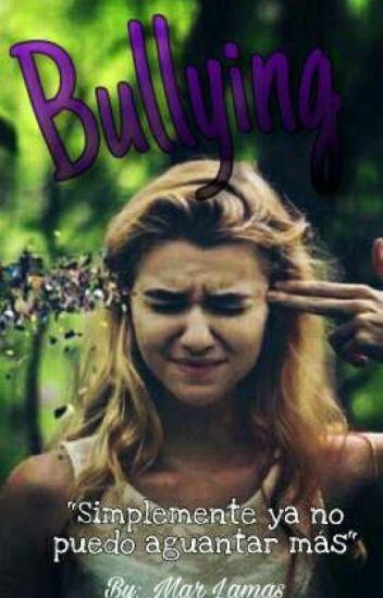 Bullying |Terminada|