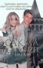 Çakma Rapunzel (Çakma Serisi-1) by huzunlunicorn_
