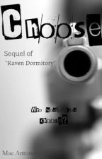 Choose by GoldBlueHour