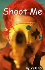 Shoot Me ~ Frerard by vrthur