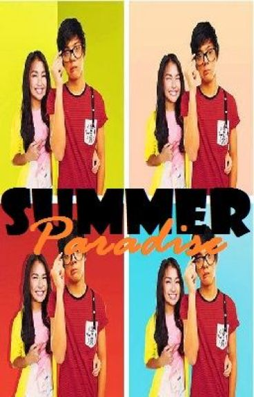 Summer Paradise (KathNiel) by littlevampB