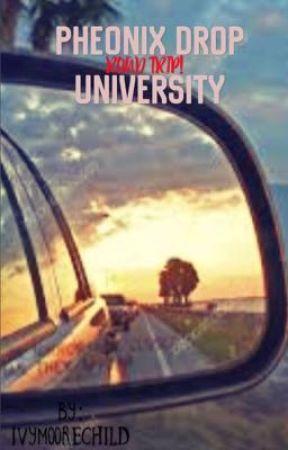 Phoenix Drop University: Road Trip! by IvyMooreChild